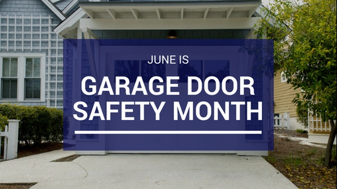 Garage Door Safety Month